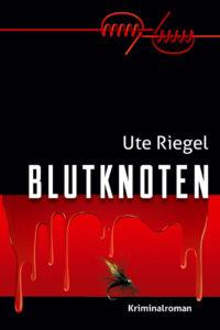Blutknoten-Frankfurt-Krimi-Ute-Riegel